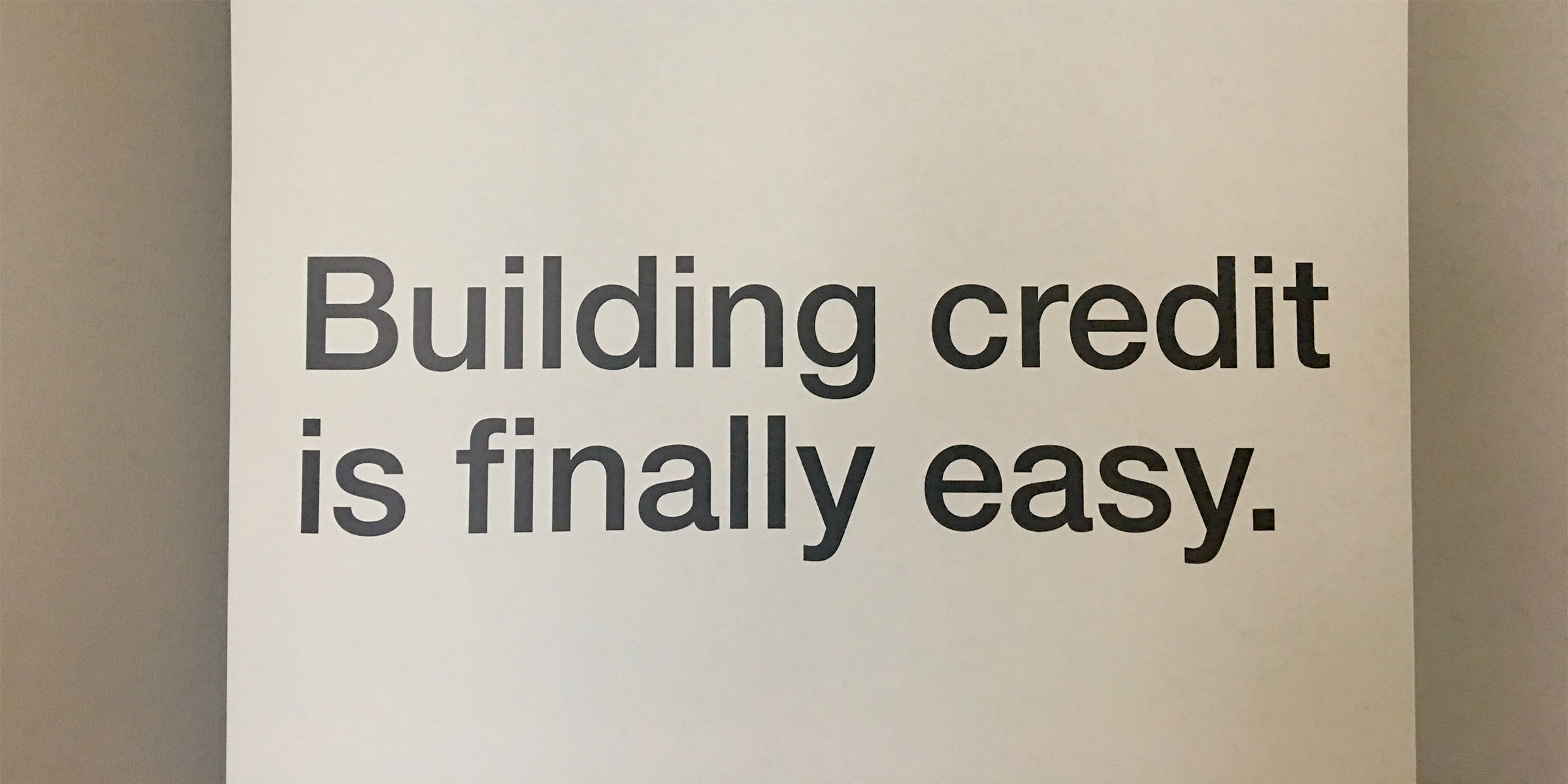 The simple guide to building credit